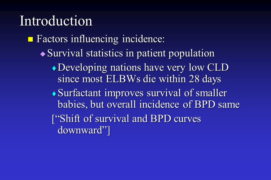 Introduction Factors influencing incidence: