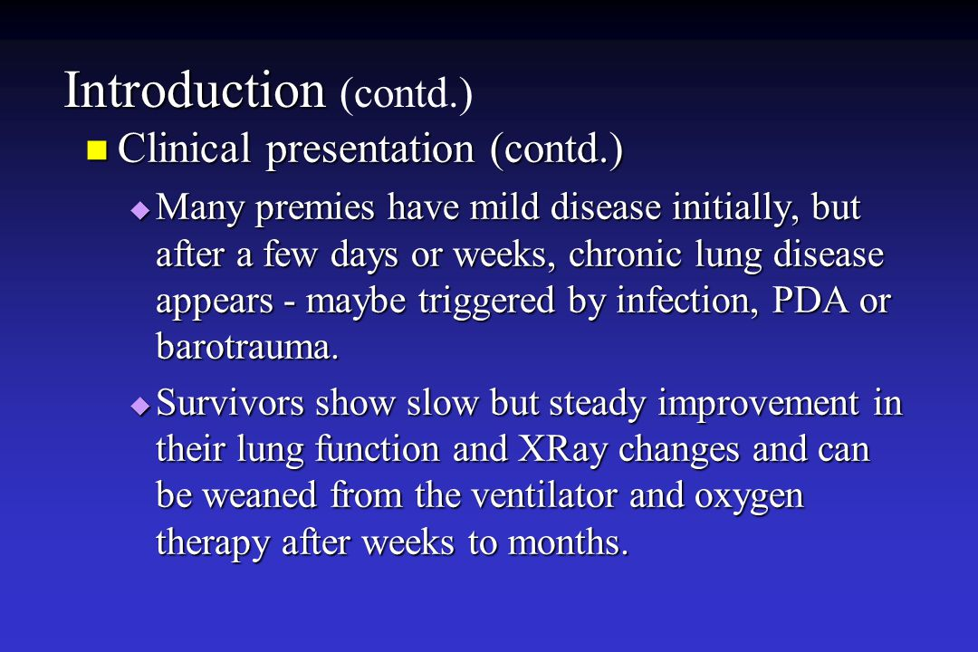 Introduction (contd.) Clinical presentation (contd.)
