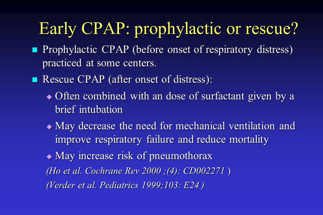 Early CPAP: prophylactic or rescue