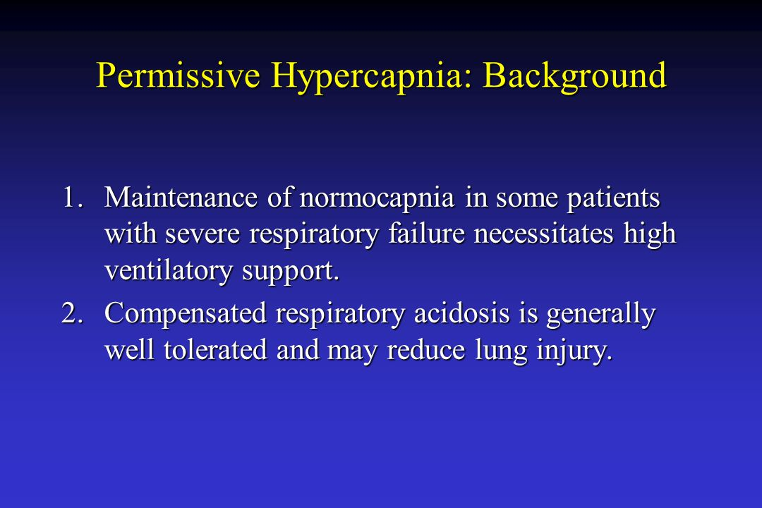 Permissive Hypercapnia: Background