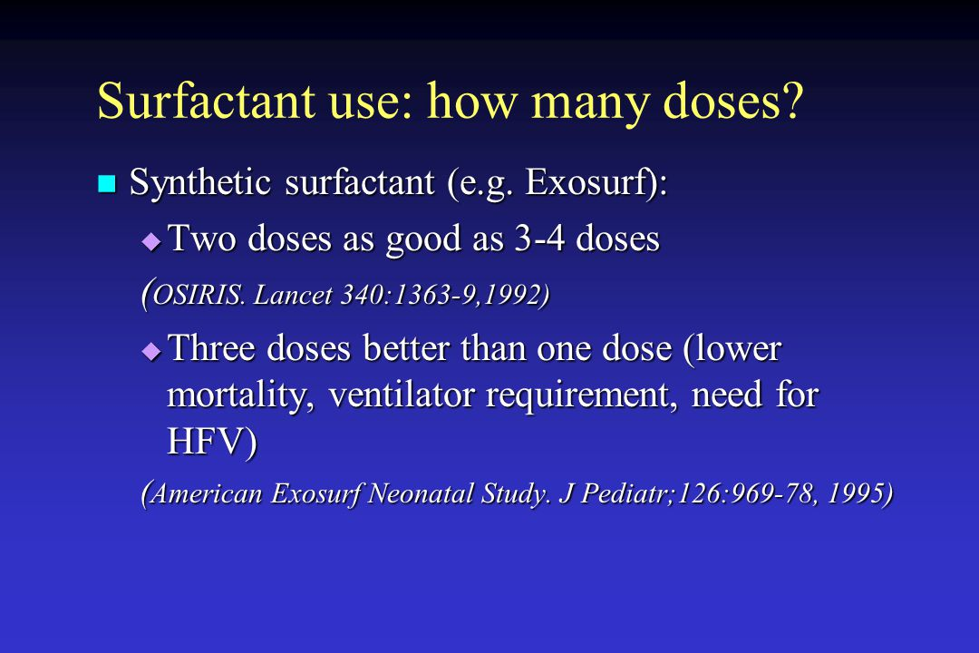 Surfactant use: how many doses