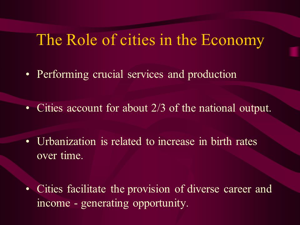 The Role of cities in the Economy