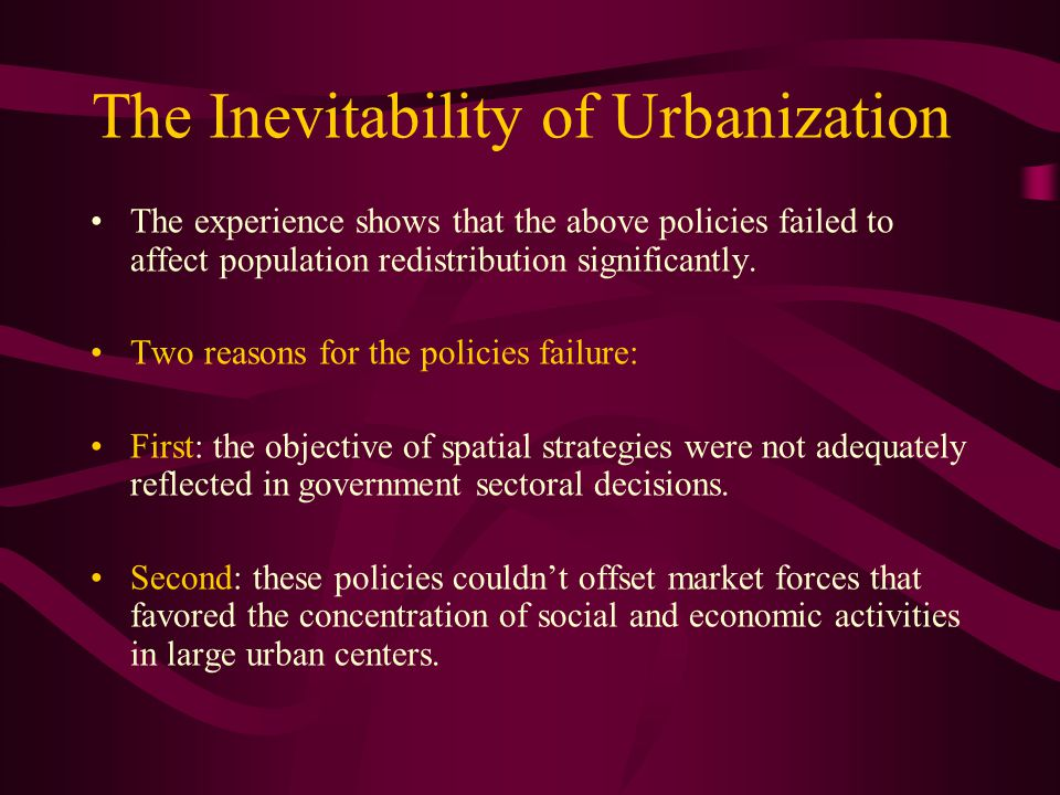 The Inevitability of Urbanization