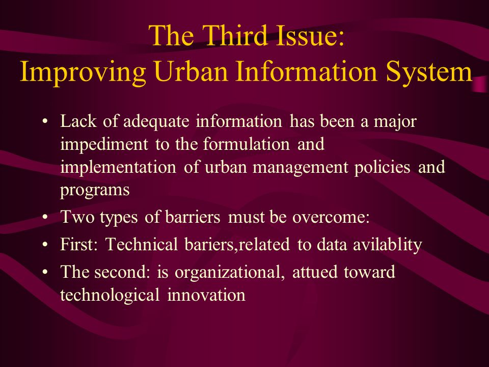 The Third Issue: Improving Urban Information System
