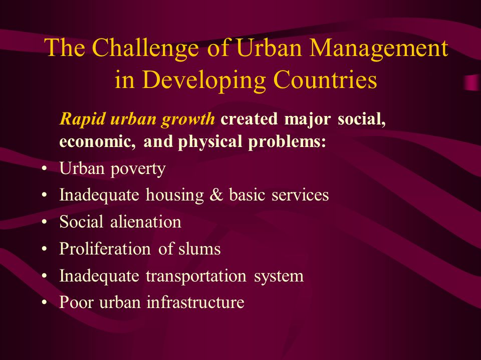 The Challenge of Urban Management in Developing Countries