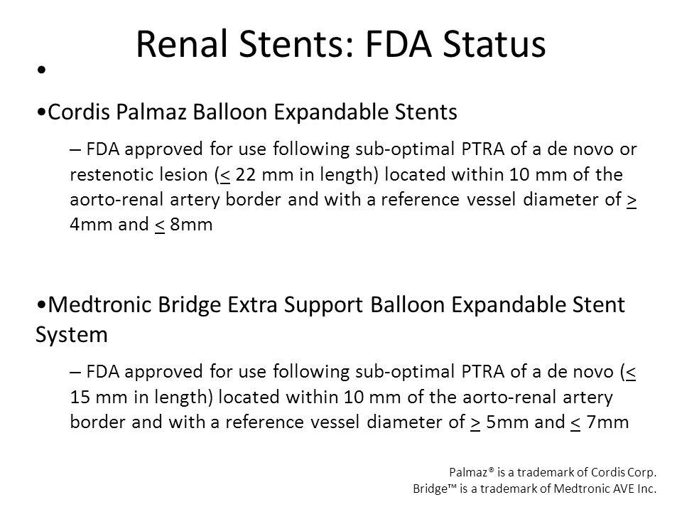 Renal Stents: FDA Status