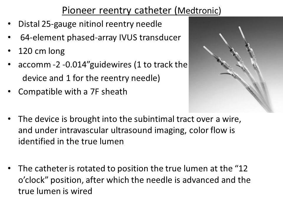 Pioneer reentry catheter (Medtronic)