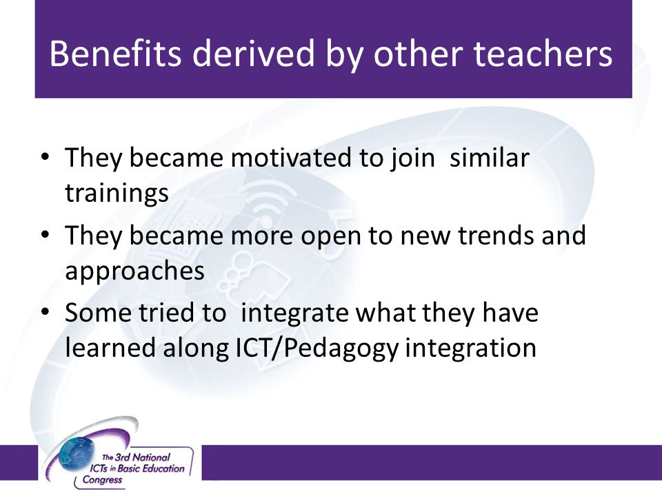 Benefits derived by other teachers