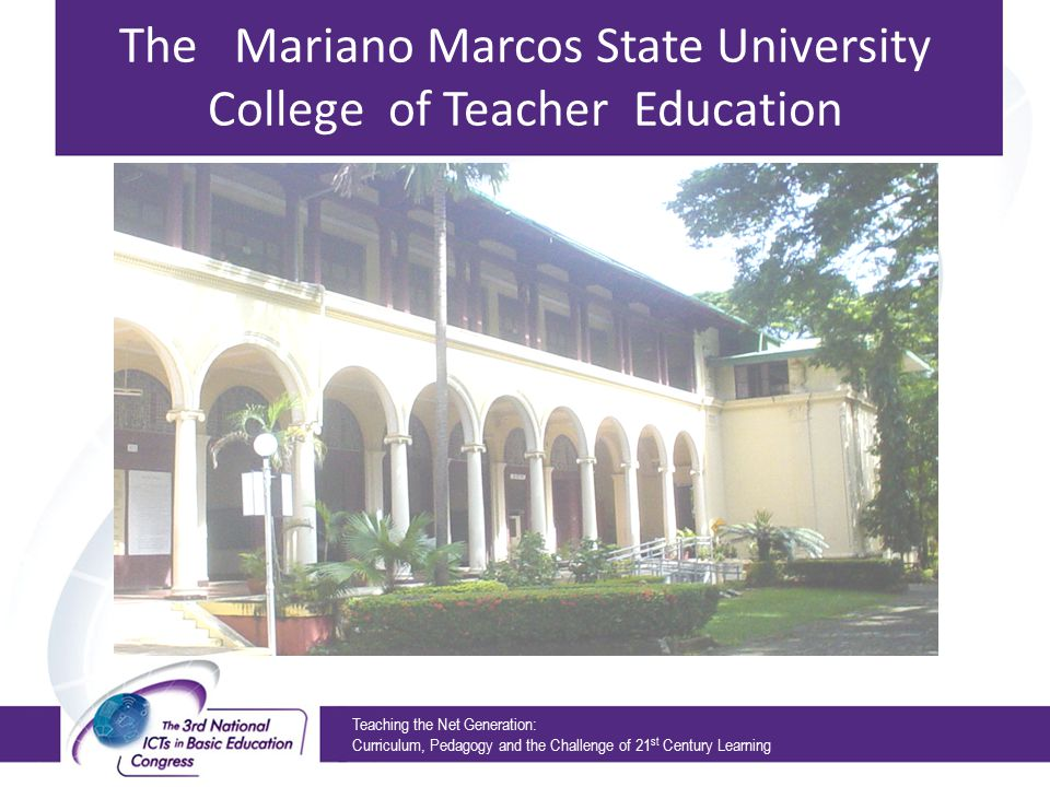 The Mariano Marcos State University College of Teacher Education