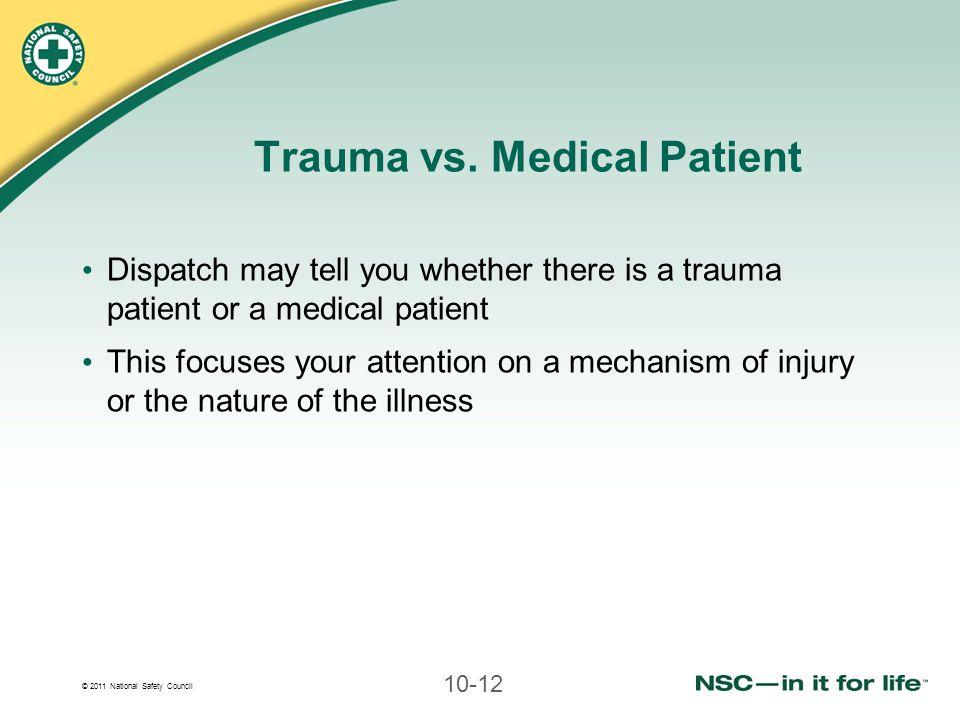 Trauma vs. Medical Patient