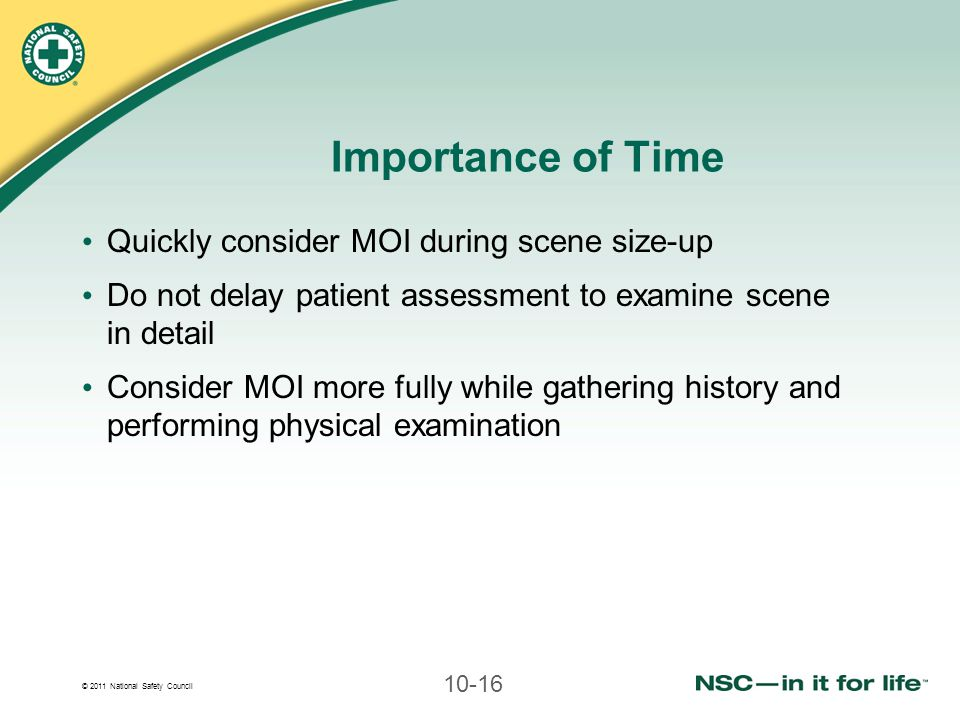 Importance of Time Quickly consider MOI during scene size-up