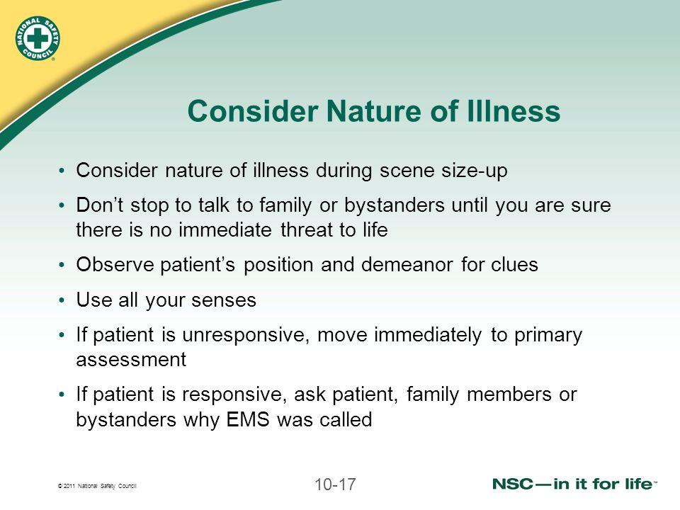 Consider Nature of Illness