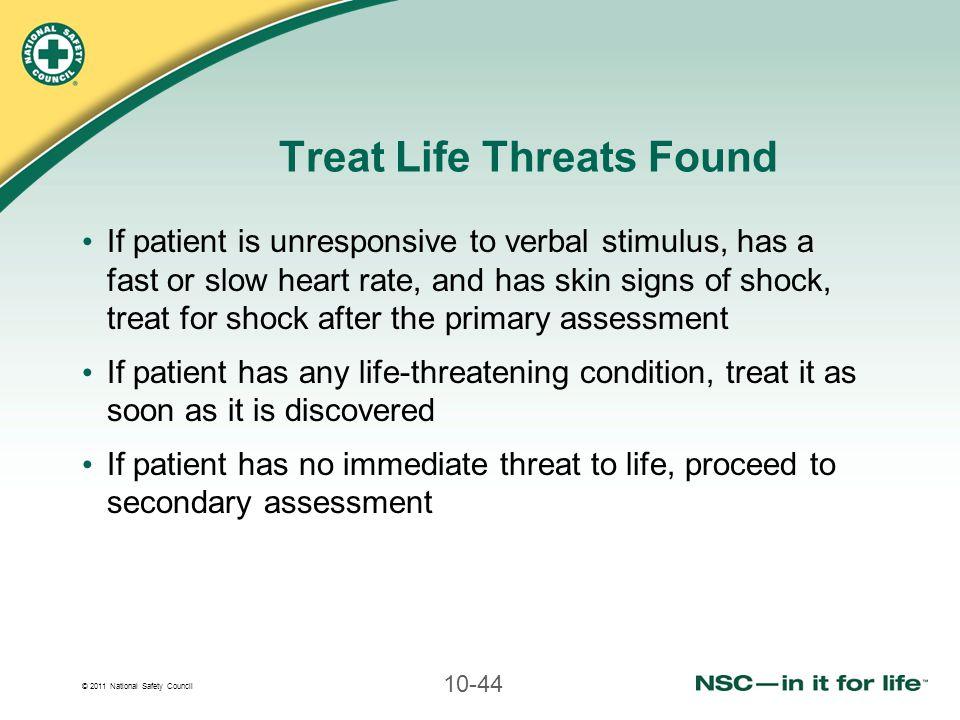 Treat Life Threats Found
