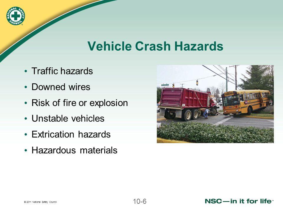 Vehicle Crash Hazards Traffic hazards Downed wires