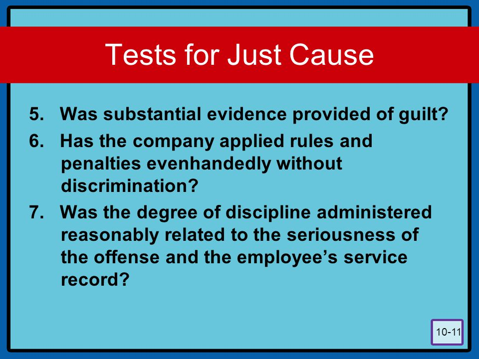 Tests for Just Cause 5. Was substantial evidence provided of guilt