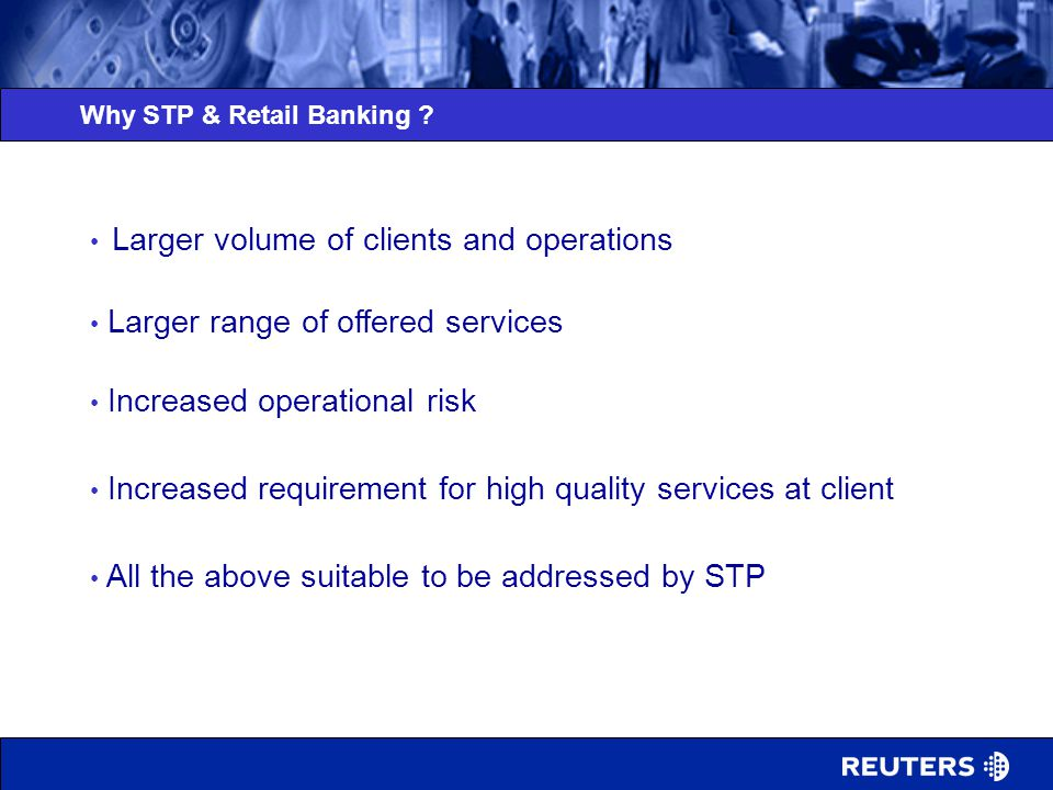 Why STP & Retail Banking