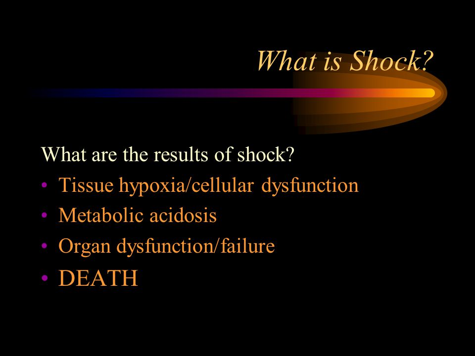 What is Shock DEATH What are the results of shock