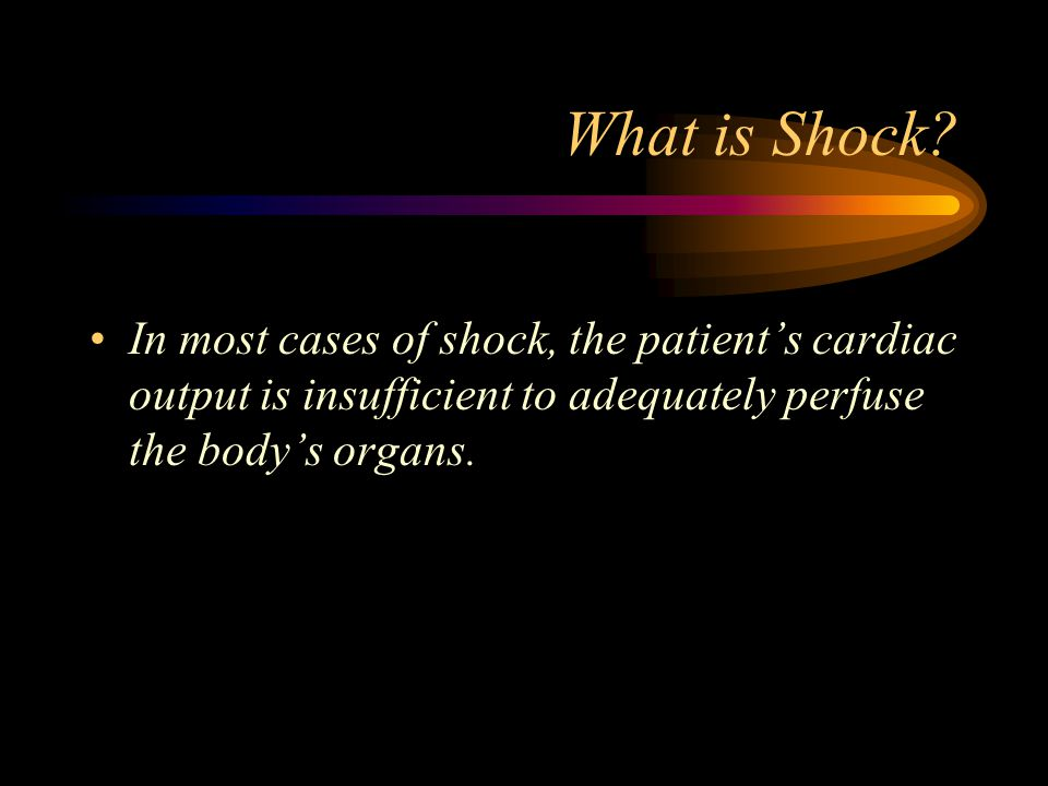 What is Shock.