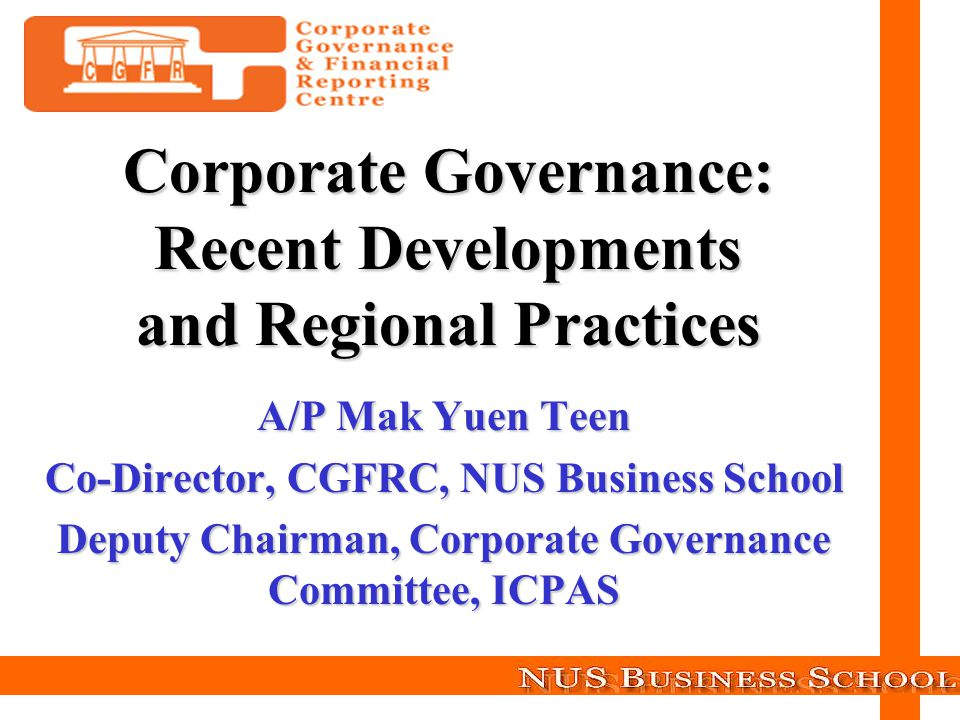 Corporate Governance: Recent Developments and Regional Practices