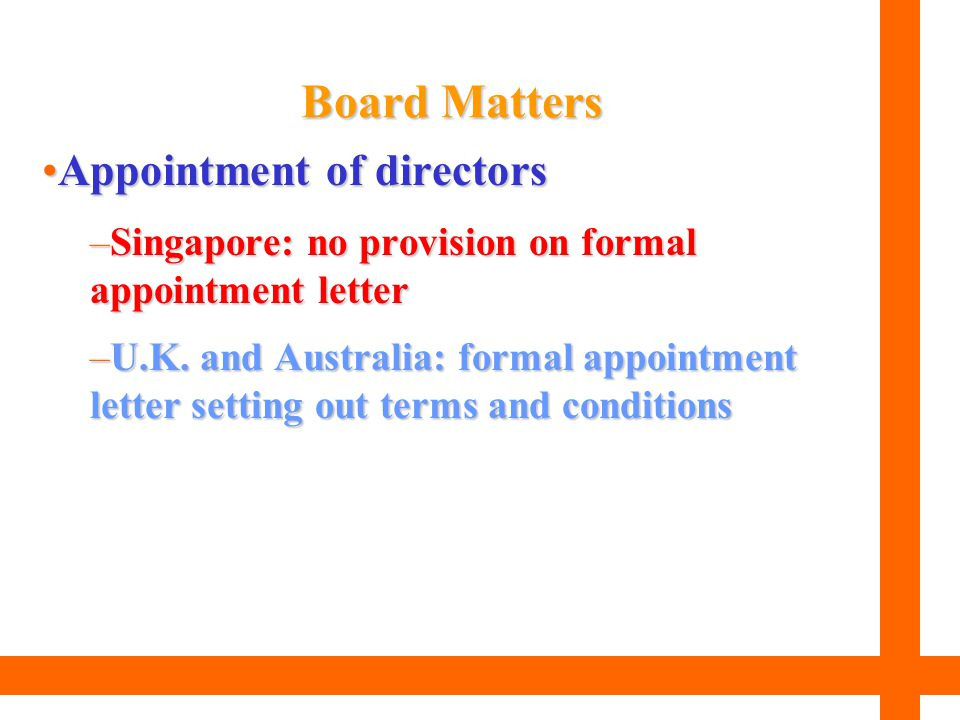 Board Matters Appointment of directors