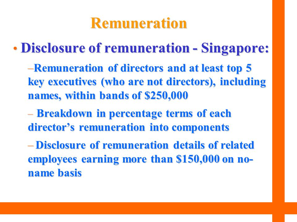 Remuneration Disclosure of remuneration - Singapore: