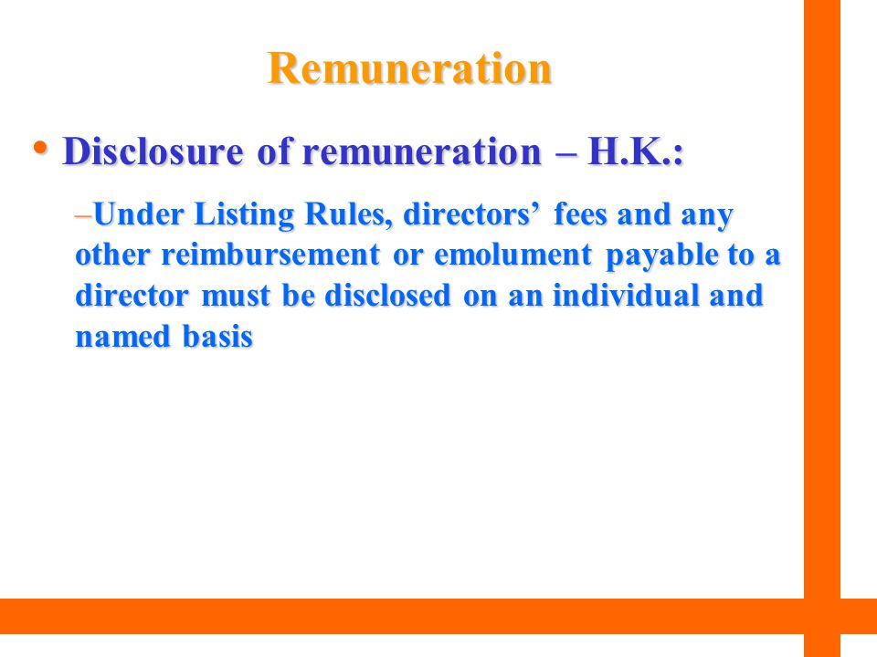 Disclosure of remuneration – H.K.: