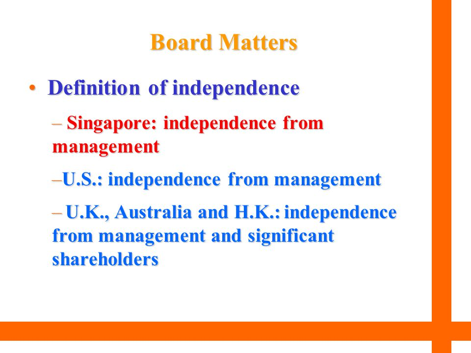 Board Matters Definition of independence