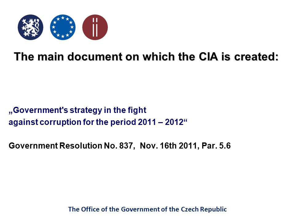 The main document on which the CIA is created: