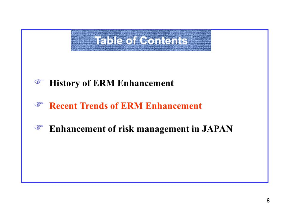 Table of Contents History of ERM Enhancement
