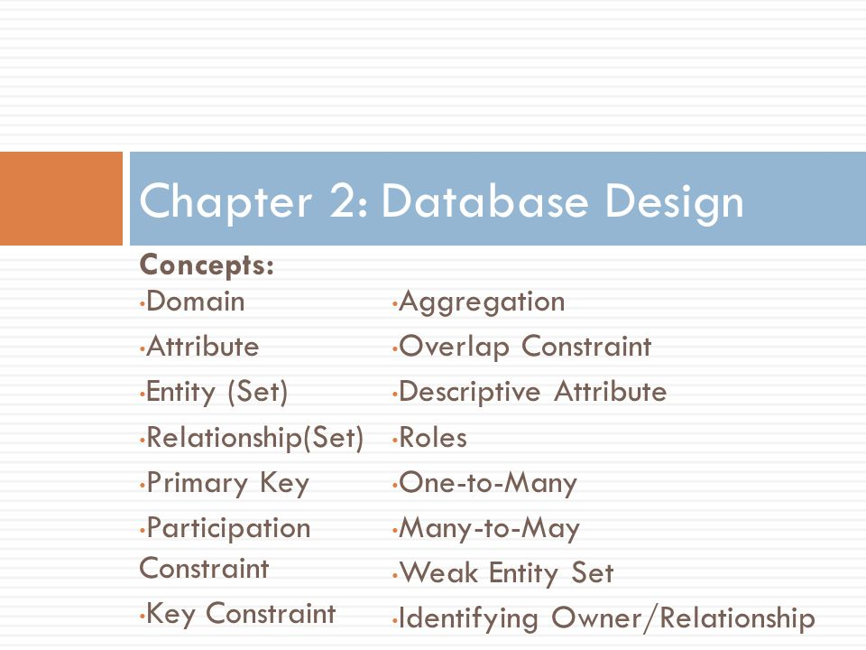 Chapter 2: Database Design