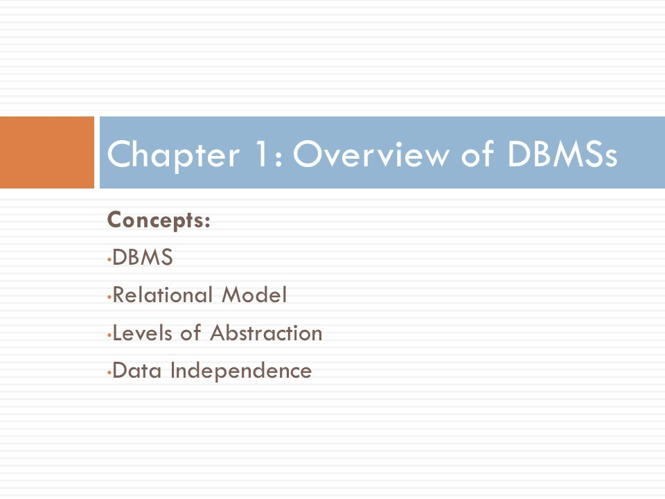 Chapter 1: Overview of DBMSs