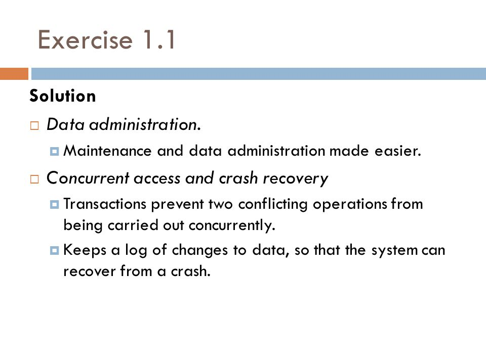 Exercise 1.1 Solution Data administration.