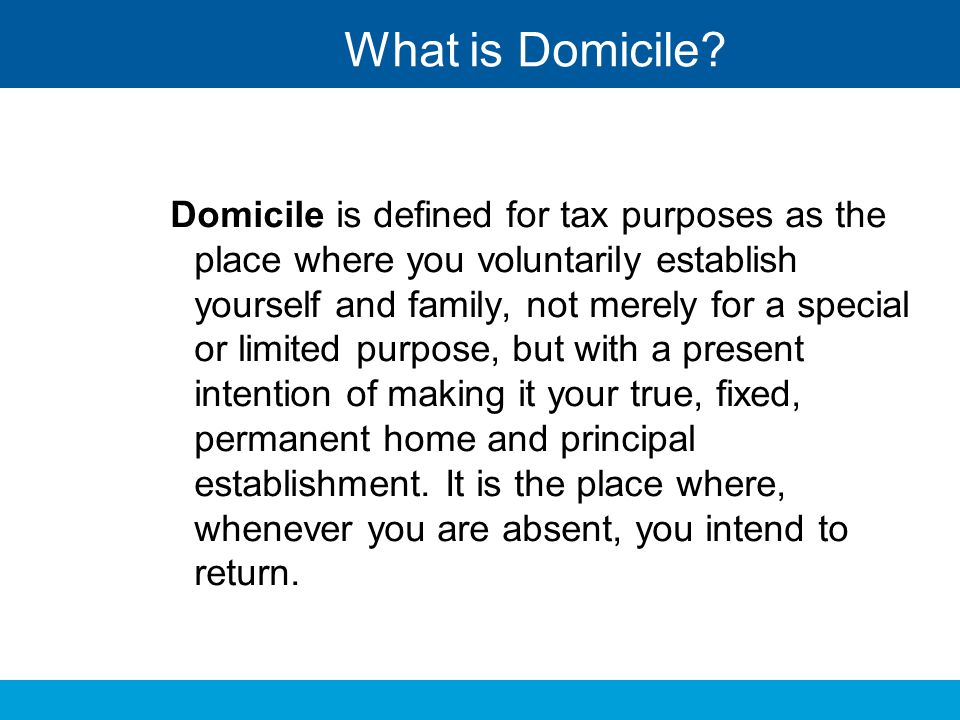 What is Domicile