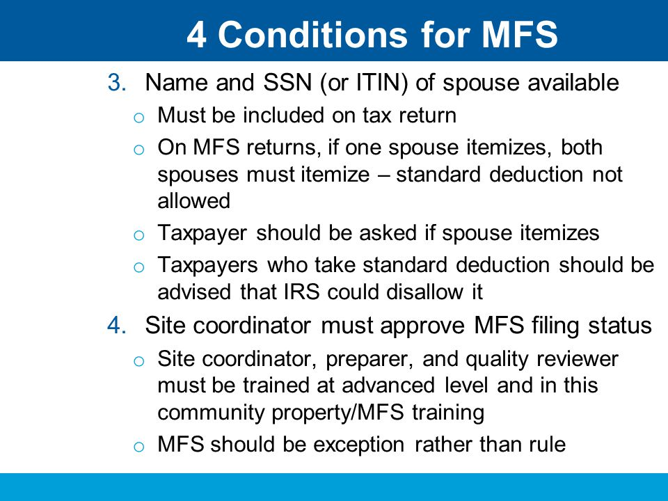 4 Conditions for MFS Name and SSN (or ITIN) of spouse available