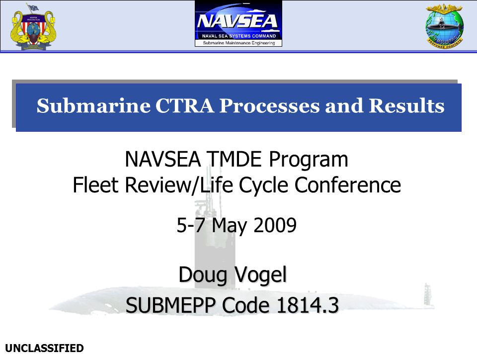 Submarine CTRA Processes and Results