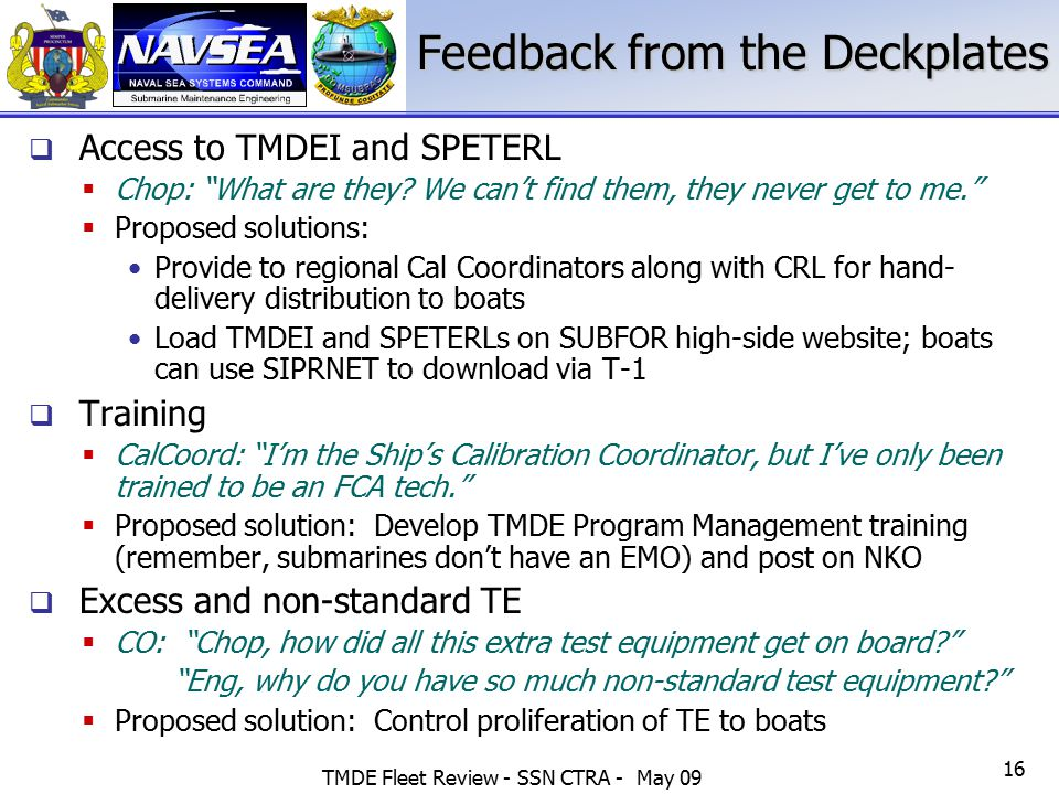 Feedback from the Deckplates