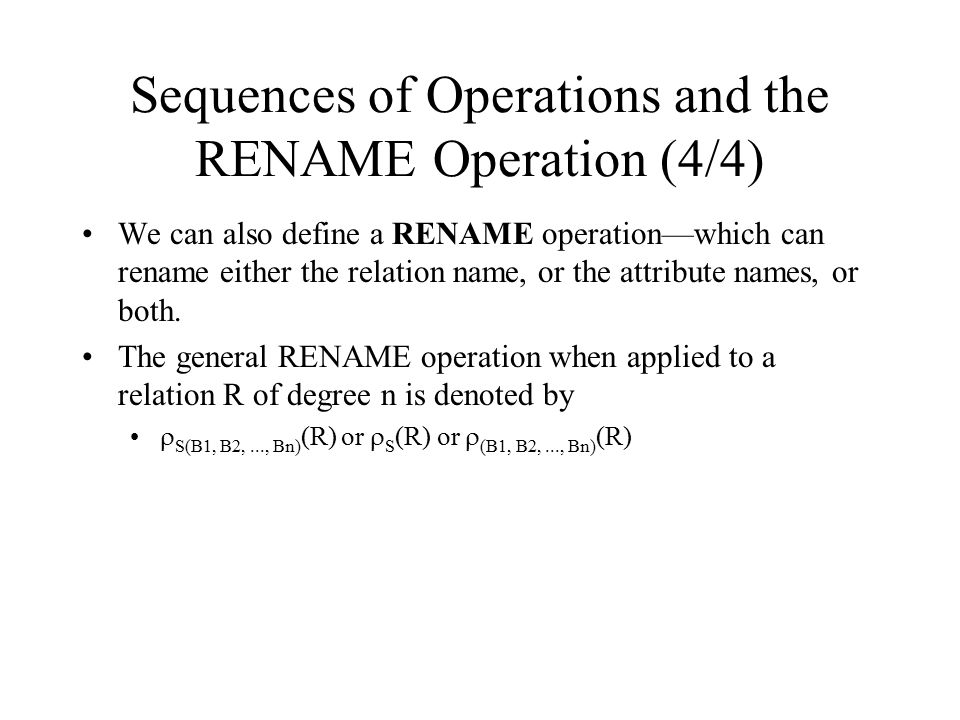 Sequences of Operations and the RENAME Operation (4/4)