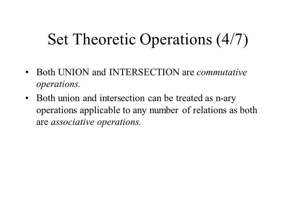 Set Theoretic Operations (4/7)
