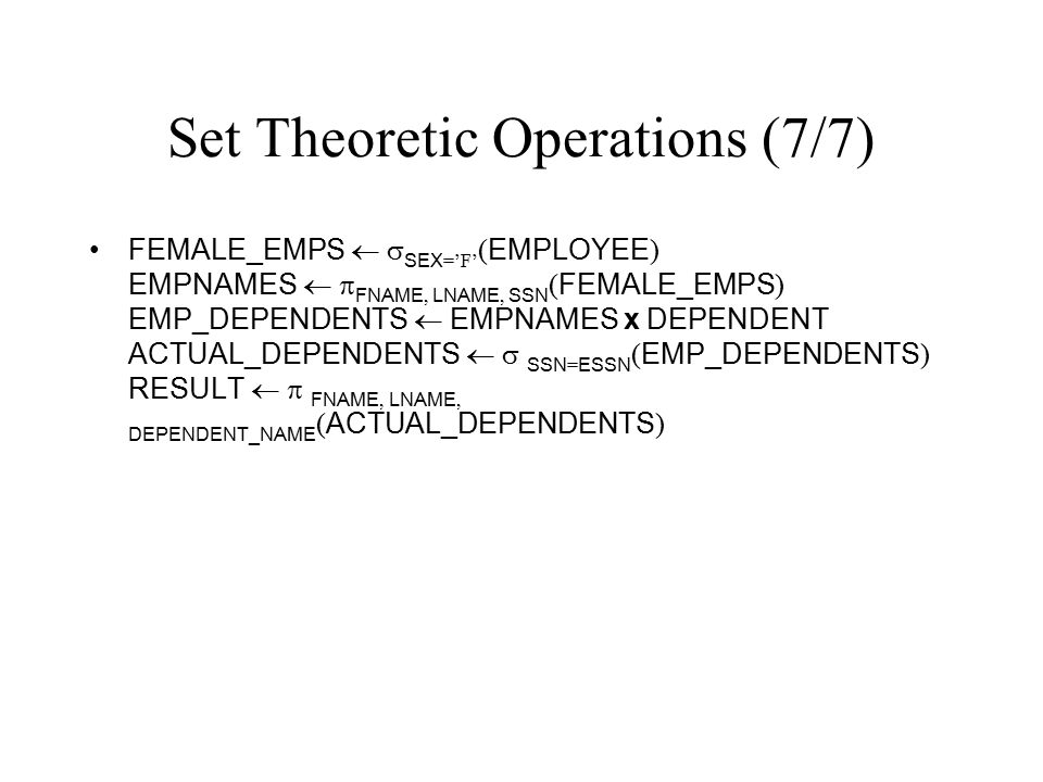 Set Theoretic Operations (7/7)