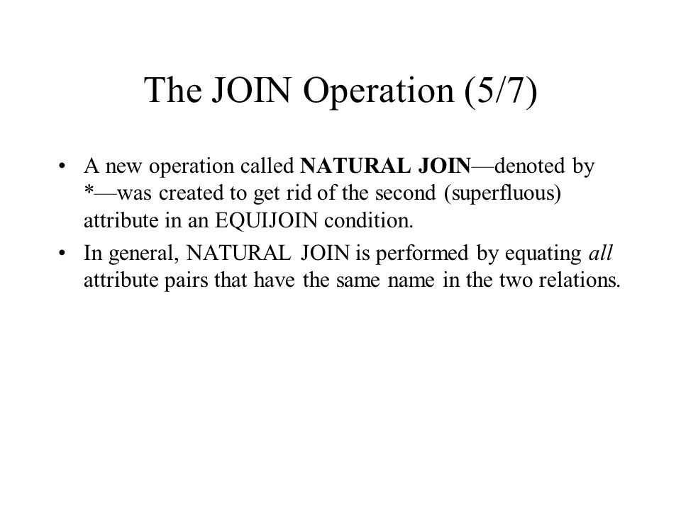 The JOIN Operation (5/7)