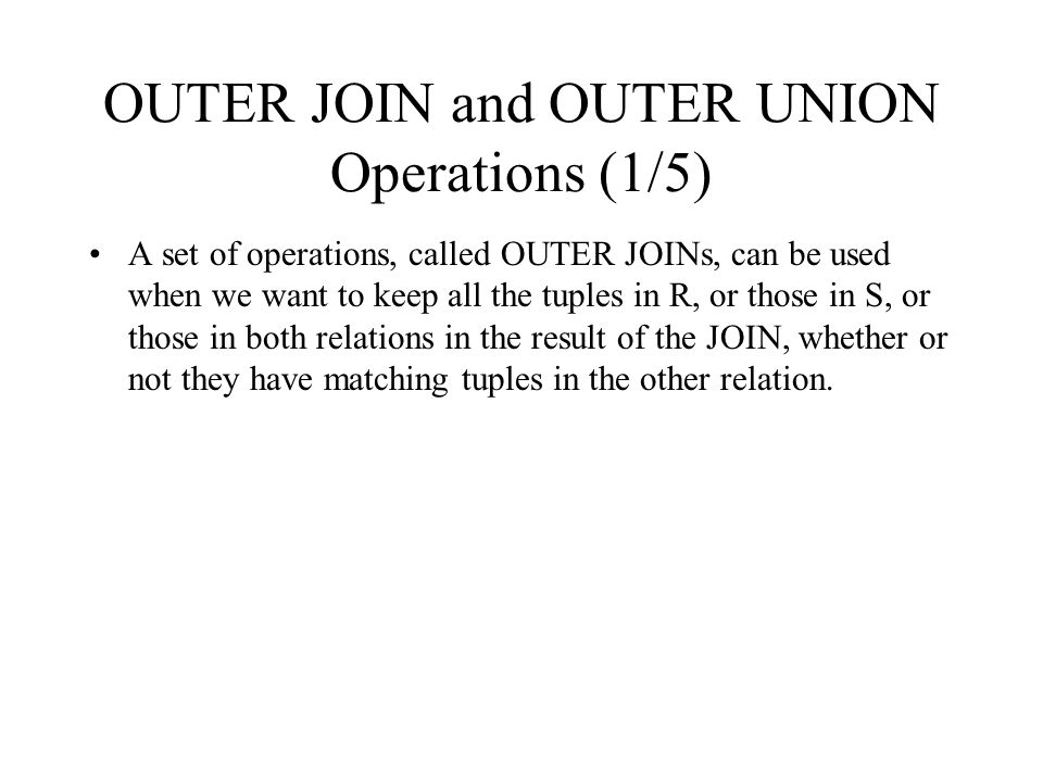 OUTER JOIN and OUTER UNION Operations (1/5)