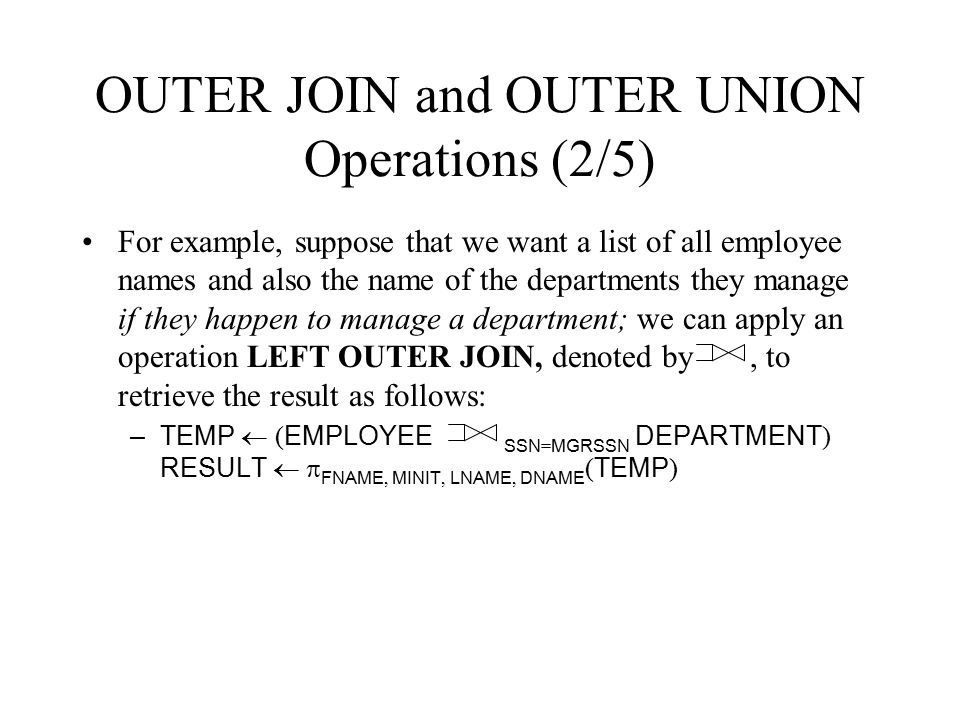 OUTER JOIN and OUTER UNION Operations (2/5)
