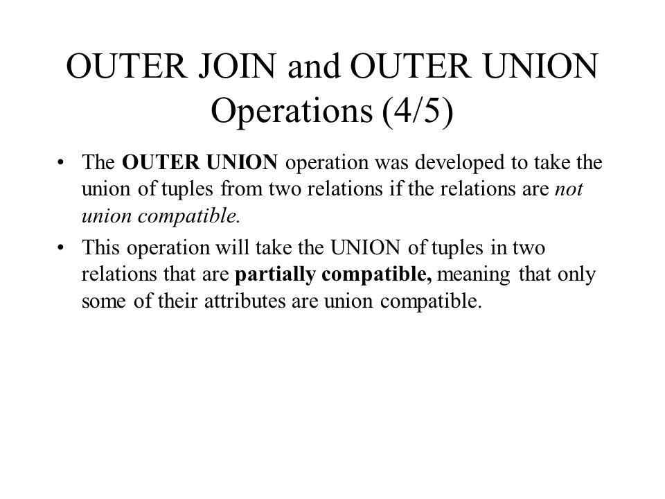 OUTER JOIN and OUTER UNION Operations (4/5)