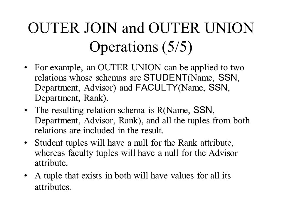 OUTER JOIN and OUTER UNION Operations (5/5)