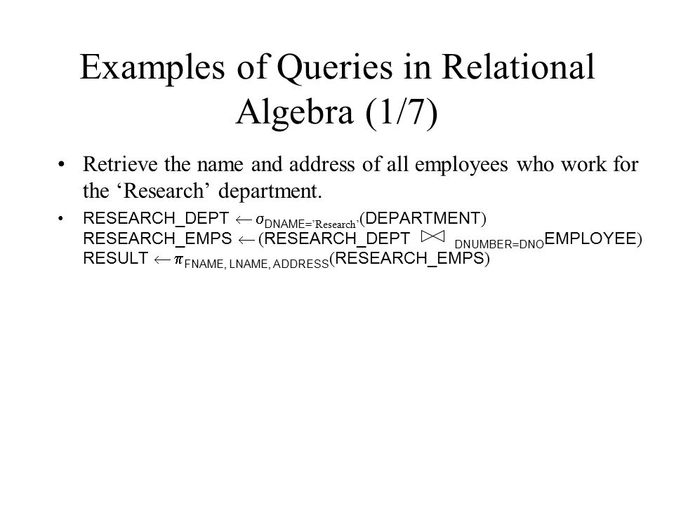 Examples of Queries in Relational Algebra (1/7)