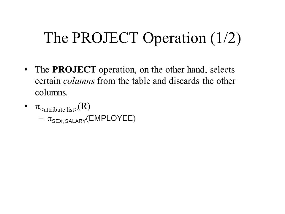 The PROJECT Operation (1/2)