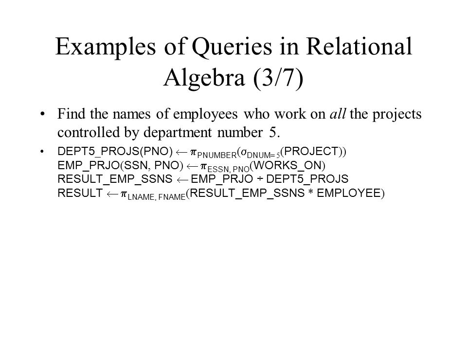 Examples of Queries in Relational Algebra (3/7)