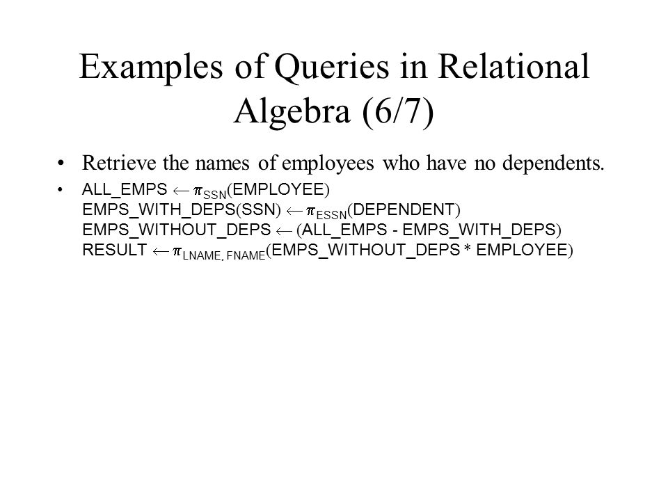 Examples of Queries in Relational Algebra (6/7)
