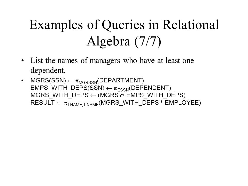 Examples of Queries in Relational Algebra (7/7)