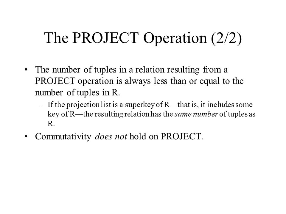 The PROJECT Operation (2/2)